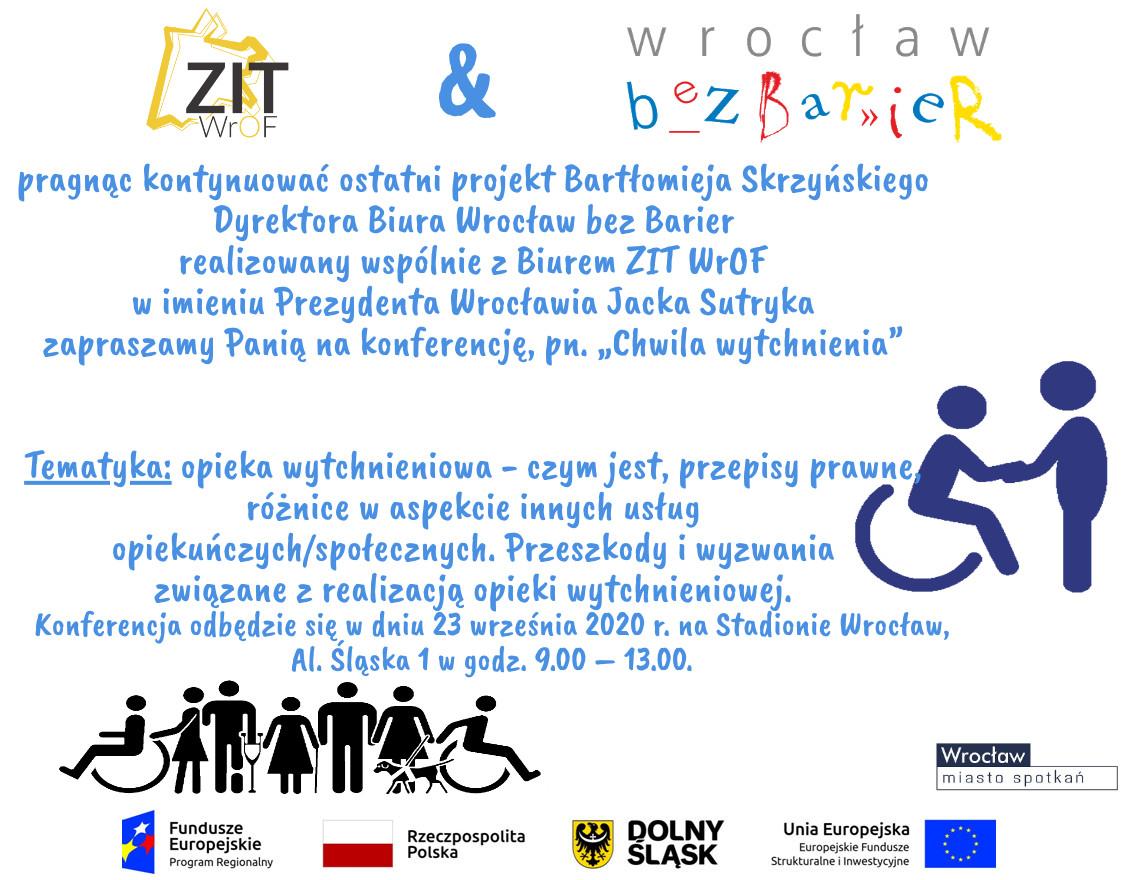"""zaproszenie na konferencje """"chwila wytchnienia"""", organiatorzy biuro ZITWrOF oraz biuro Wrocław bez Barier"""